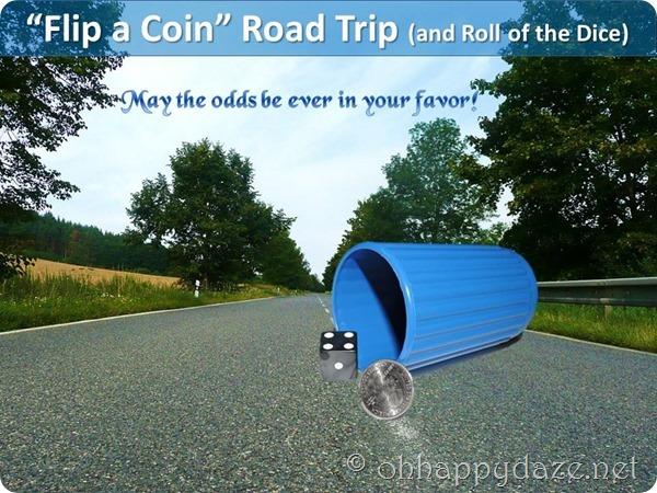 "Flip a Coin"" Road Trip | Oh Happy Daze"